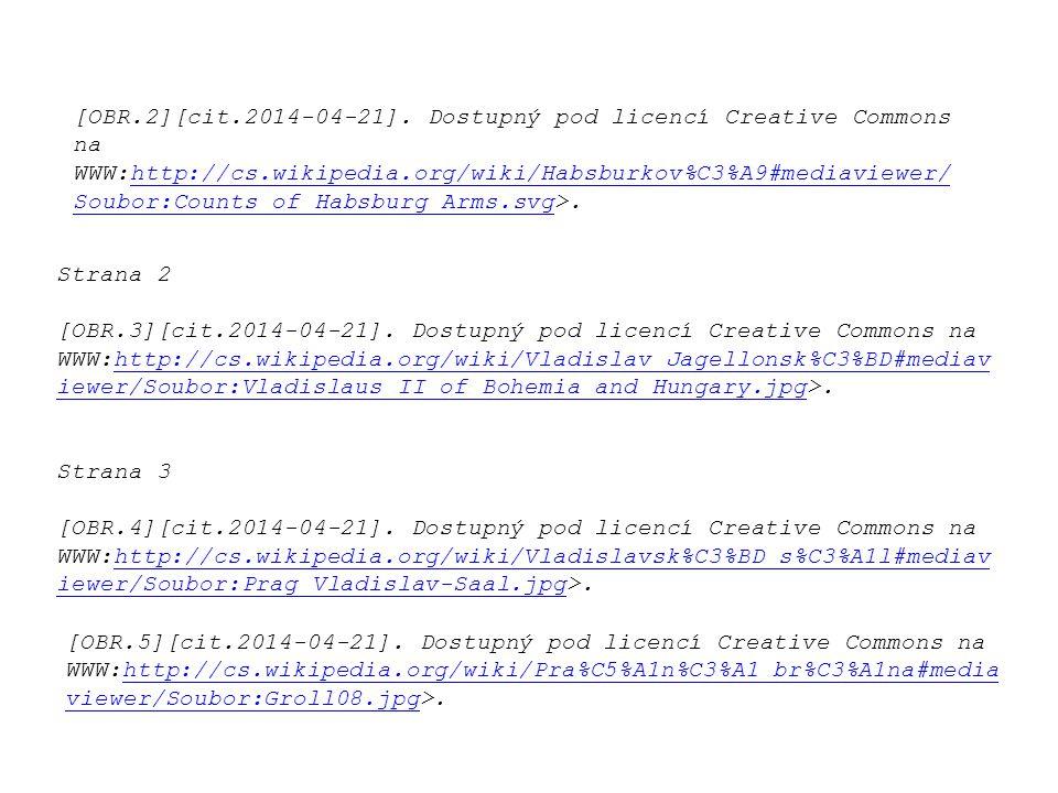 [OBR.2][cit.2014-04-21]. Dostupný pod licencí Creative Commons na